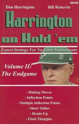 Harrington on Hold 'em, Volume II: The Endgame