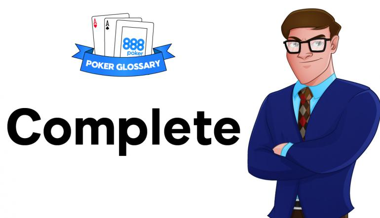 Complete  - poker terms