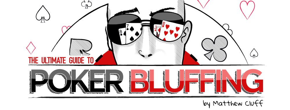 The Theory and Mechanics of Bluffing in Poker