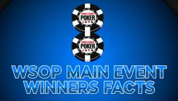 8 wsop Former winners facts
