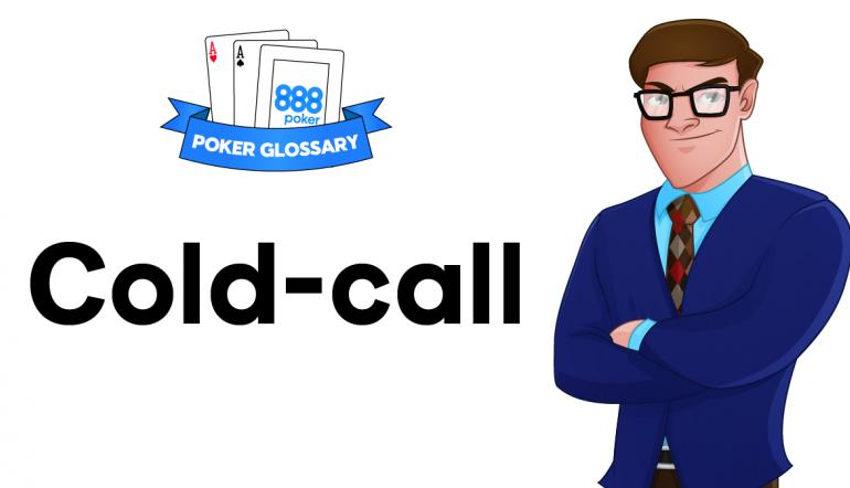 Cold-Call Poker