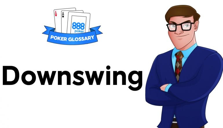 Downswing Poker