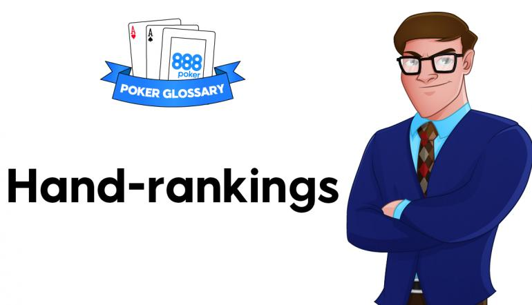Hand Rankings  - poker terms