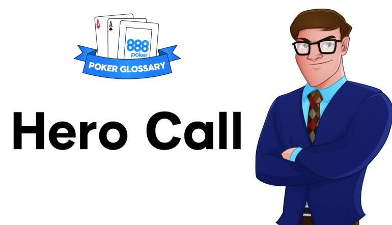 Hero call Poker