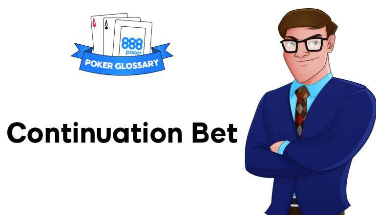Continuation Bet - poker terms