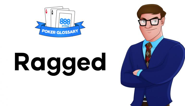 Ragged Poker