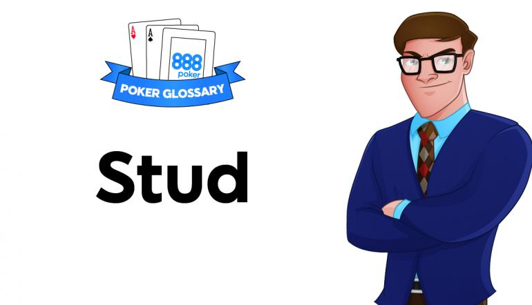 Stud - poker terms