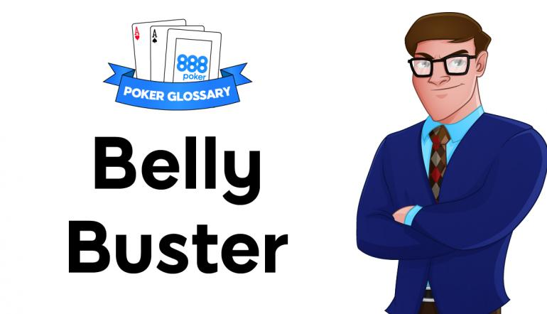 Belly Buster Poker