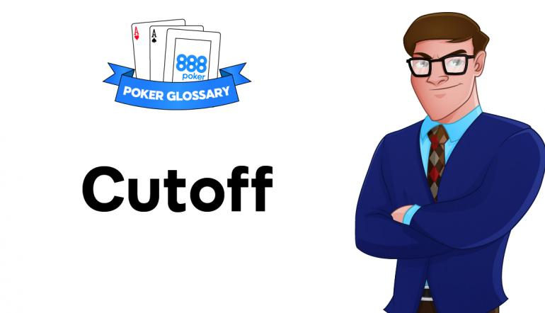 Cutoff - Poker Terms