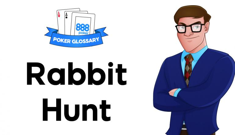 Rabbit Hunt Poker
