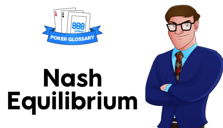 Nash Equilibrium in Poker