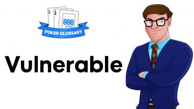 Vulnerable - poker terms
