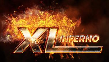 The XL Inferno Returns 16th May with Affordable Buy-ins