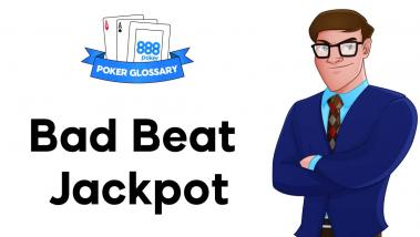 What is a Bad Beat Jackpot in Poker?