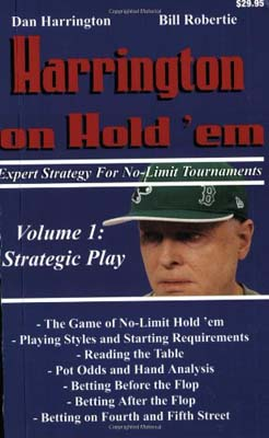 Harrington on Hold 'em, Volume I: Strategic Play